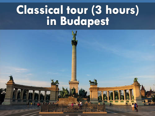 Classical tour (3 hours) in Budapest