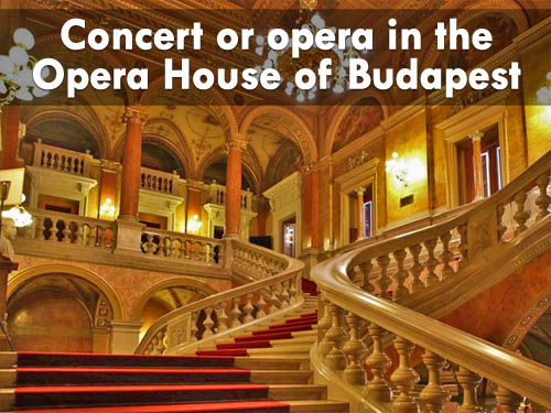 Concert or opera in the Opera House of Budapest