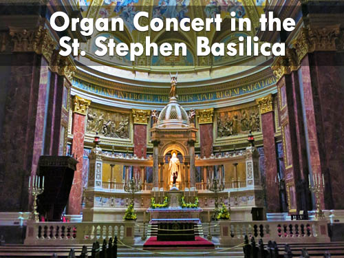 Organ Concert in the St. Stephen Basilica