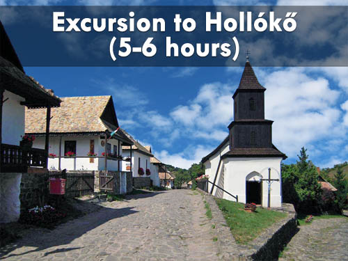 Excursion to Hollókő (5-6 hours)